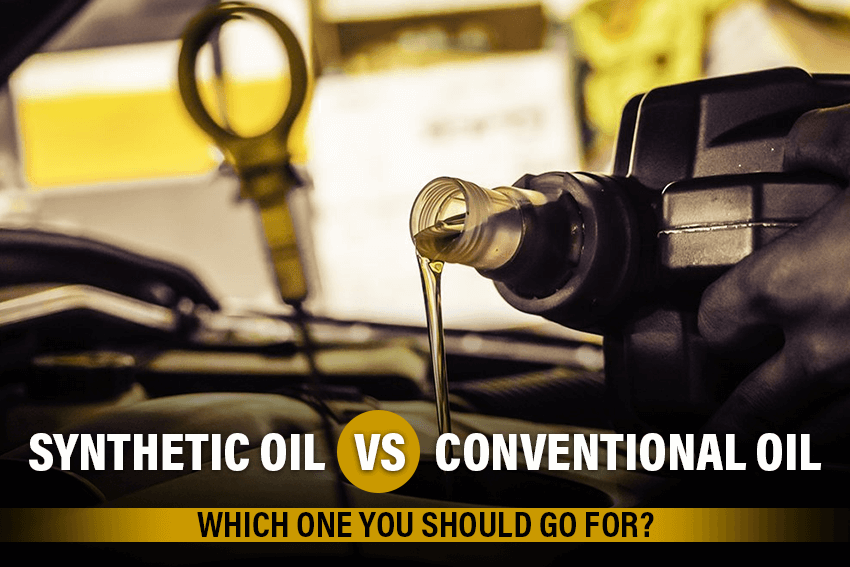2021 Guide – Synthetic Oil vs. Conventional Oil, Which and Why